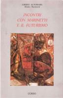 <h0>Incontri con Marinetti e il Futurismo</h0>
