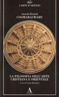 La Filosofia dell'Arte Cristiana e Orientale