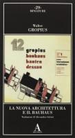 <h0>La nuova architettura e il Bauhaus</h0>
