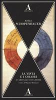 La vista e i colori <span>e carteggio con Goethe</span>