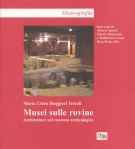 Musei sulle rovine Architettura nel contesto archeologico