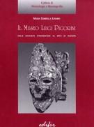 Il Museo Luigi Pigorini <span>dalle raccolte etnografiche al mito di Nazione</span>