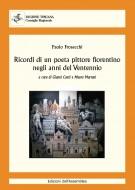 Ricordi di un poeta pittore fiorentino negli anni del Ventennio
