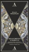 Rinascimento e Barocco <span>Ricerche intorno all'essenza e all'origine dello stile barocco in Italia</span>
