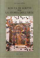Scelta di scritti per la storia dell'arte
