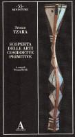 Scoperta delle arti cosiddette primitive