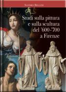 Studi sulla pittura e sulla scultura del '600 -'700 a Firenze