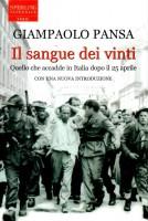 Il sangue dei vinti <span>Quello che accadde in Italia dopo il 25 aprile </Span>