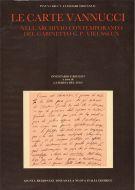 Le carte Vannucci <span>nell'archivio contemporaneo del Gabinetto G.P. Vieusseux</span>