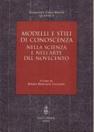Modelli e stili di conoscenza <span>Nella scienza e nell'Arte del Novecento</span>