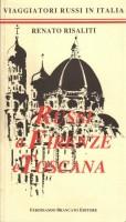 Russi a Firenze e Toscana