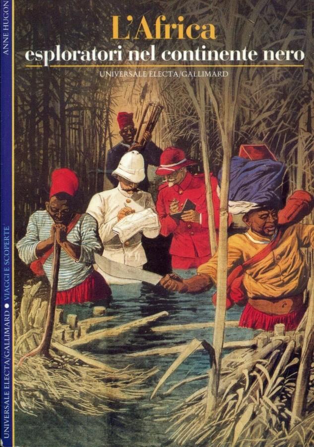 L'Africa Esploratori nel continente nero