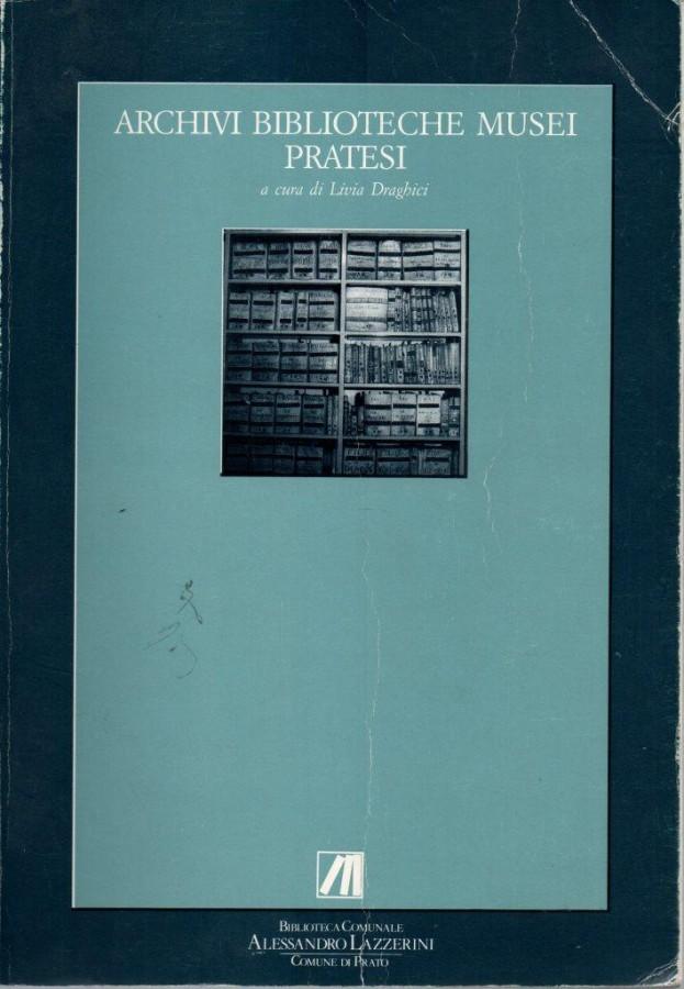 XENIA Dediche d'autore nei Fondi della Biblioteca comunale di Prato