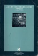 Archivi Biblioteche Musei Pratesi <span>sistema integrato per la storia locale: guida descrittiva</Span>