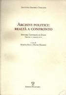 <span>Istituto Gramsci Toscano </span> Archivi politici: realtà a confronto