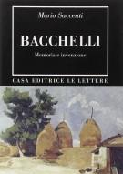 <h0>Bacchelli <span><i>Memoria e invenzione</i></span></h0>
