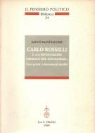Carlo Rosselli <span>e la Rivoluzione Liberale del Socialismo</Span> <Span>Con scritti e documenti inediti</Span>