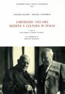 Antonio Baldini - Manara Valgimigli Carteggio 1933-1962 Società e cultura in Italia