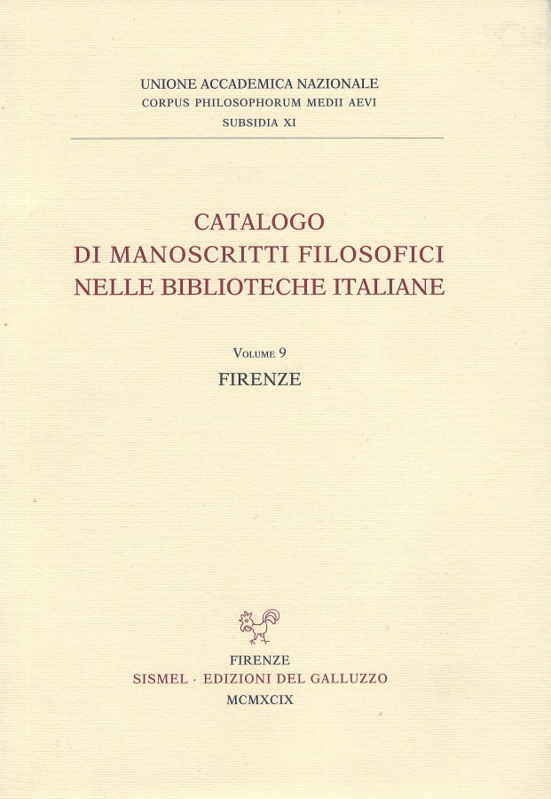 Catalogo di manoscritti filosofici nelle biblioteche italiane Volume 9 Firenze