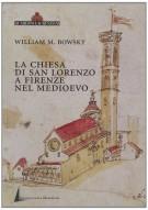 La chiesa di San Lorenzo a Firenze nel Medioevo <span>Scorci archivistici</span>