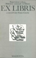 <Span>Ripartizione cultura Biblioteca comunale di Milano</span> Ex Libris