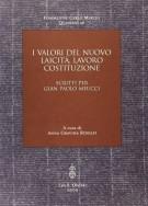 <h0>I Valori del nuovo Laicità, lavoro, costituzione <span><i>Scritti per Gian Paolo Meucci</i></span></h0>