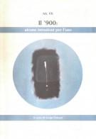 Il '900 Alcune Istruzioni per l'uso