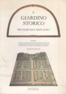 Il Giardino Storico Protezione e Restauro