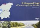 Il Sistema del Verde <span>nell'area metropolitana fiorentina</Span>