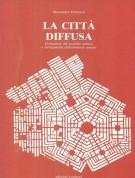<h0>La Città diffusa <span><i>Evoluzione del modello urbano e salvaguardia dell'ambiente umano</i></span></h0>