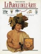 La Parole Dell'Arte <span>Dizionario Illustrato</Span>