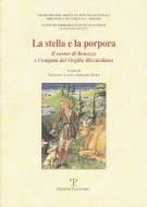 La stella e la porpora Il corteo di Benozzo e l'enigma del Virgilio Riccardiano