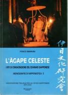 L'Agape celeste <span>I riti di consacrazione del sovrano giapponese</Span>