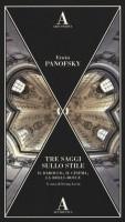 Tre saggi sullo stile <span>Il Barocco, il cinema, la Rolls-Royce</span>