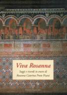 Viva Rosanna <span>Saggi e ricordi di Rosanna Caterina Proto Pisani</span>