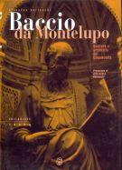 Baccio da Montelupo <span>Scultore e architetto del Cinquecento</span>