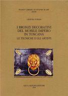 I bronzi decorativi del mobile impero in Toscana <span>le tecniche e gli artisti</span>