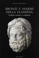 Bronzi e marmi della Flaminia <span>Sculture Romane a confronto</span>