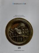 Donatello e i suoi Scultura fiorentina del primo Rinascimento