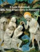 <H0>Il fonte Battesimale della Pieve di San Giusto in Piazzanese</H0>