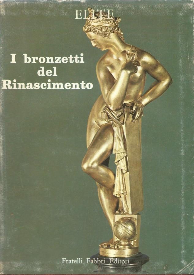 I Bronzetti del Rinascimento