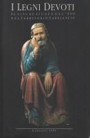 <h0>I Legni Devoti <span><i>Sculture Lignee Del '300 <span>Nel Territorio Fabrianese</i></span></h0>