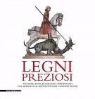 Legni Preziosi <span>Sculture, busti, reliquiari e tabernacoli dal Medioevo al Settecento nel Cantone Ticino</span>