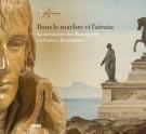 <h0>Dans le marbre et l'airain <span><i>La mémoire des Bonaparte en Corse: les statues</i></span></h0>