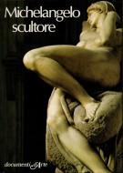 Michelangelo Scultore