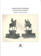 <h0>I monumenti farnesiani di Francesco Mochi <span><em>Storia e letteratura</em></span></h0>