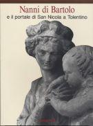 Nanni di Bartolo <span>e il portale di San Nicola a Tolentino</span>