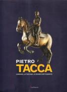 <h0><span>Pietro </span><b>Tacca </b><span><em>Carrara, la Toscana, le grandi corti europee</em></span></h0>