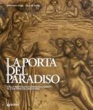 <h0>La porta del Paradiso <span><i>dalla Bottega di Lorenzo Ghiberti al Cantiere del Restauro</i></span></h0>
