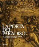 La porta del Paradiso <span>dalla Bottega di Lorenzo Ghiberti al Cantiere del Restauro</span>